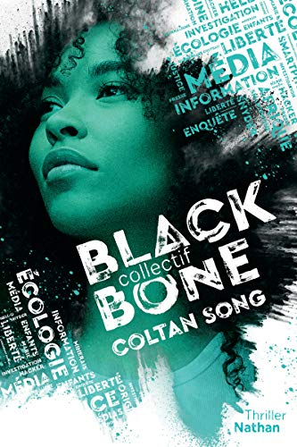 Collectif Blackbone - Tome 1 - Coltan song