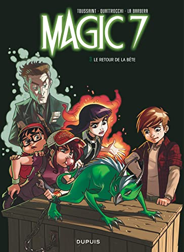 Magic 7 - Tome 3 - Le retour de la bête